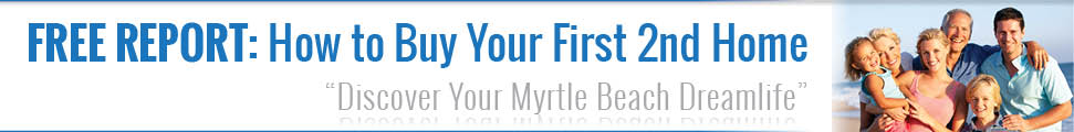how to buy your first vacation home - myrtle beach