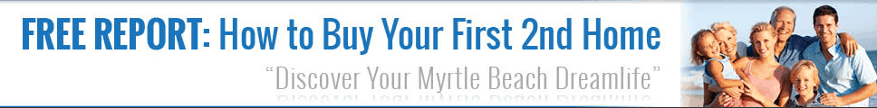How to Buy Vacation Home - Myrtle Beach