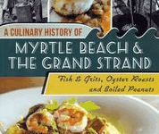 Author Becky Billingsley; A Culinary History of Myrtle Beach and the Grand Strand
